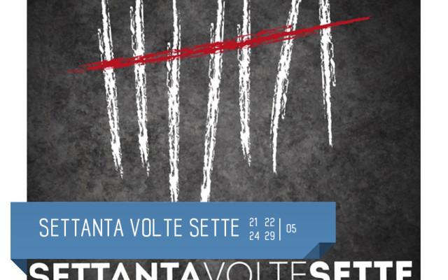 Settanta volte sette - the drama musical. Al Teatro Delfino di Milano da 21 al 29 maggio, Piazza Piero Carnelli