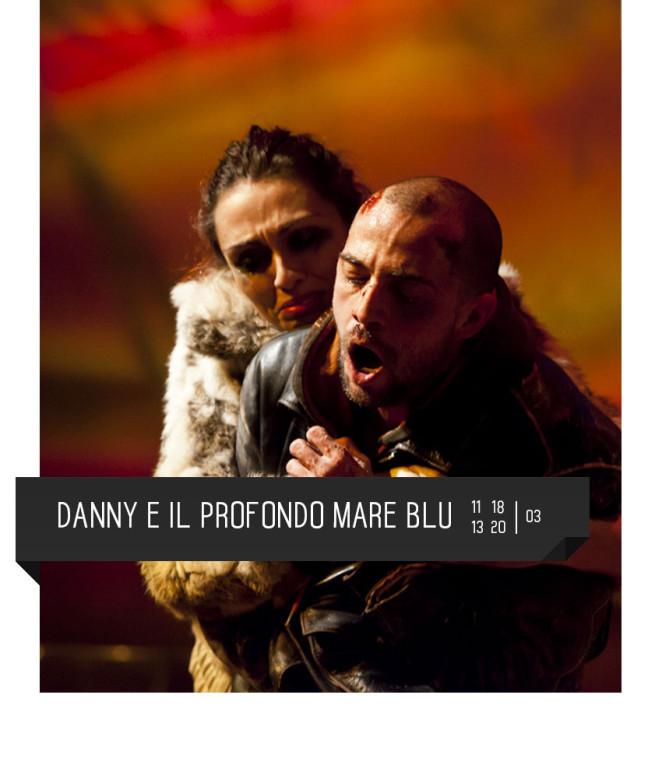 Danny e il profondo mare blu del premio oscar J.P. Shanley al Teatro Delfino di Milano dal 11 al 20 marzo.