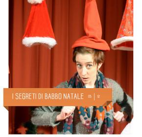 I segreti di Babbo Natale di Pandemonium Teatro al Teatro Delfino il 5 dicembre 2015.  Milano, Piazza Piero Carnelli