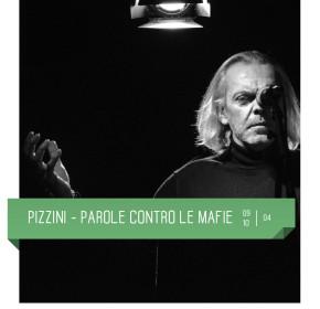 Pizzini parole contro le mafie al Teatro Delfino di Milano dal 9 al 10 aprile 2016, con Nini Ferrara e Danila Massimi. Piazza piero carnelli.