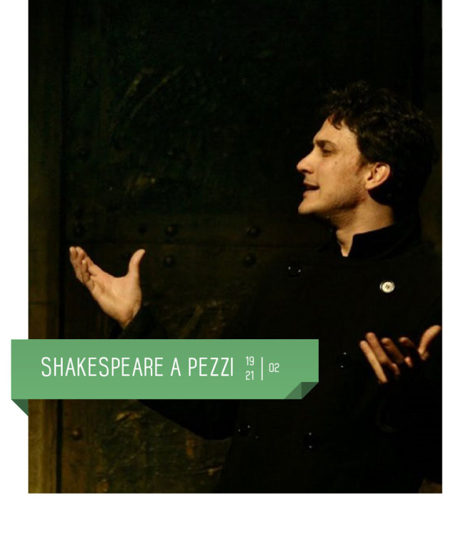 Shakespeare a pezzi di e con Omar Nedjari al Teatro Delfino dal 19 al 21 febbraio 2016. Piazza Piero Carnelli, Milano