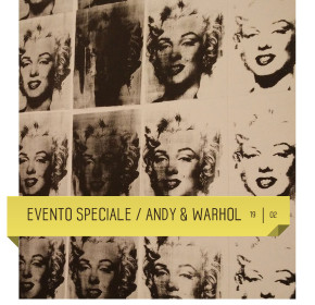 Evento speciale Andy Warhol al Teatro Delfino di Milano. 19 febbraio 2017
