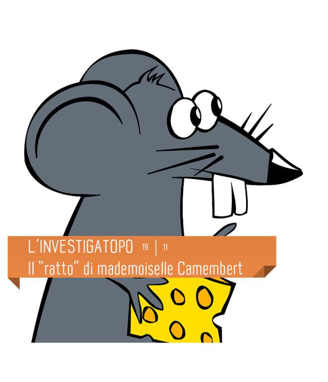 """Spettacolo per bambini: L'INVESTIGATOPO - Il """"ratto"""" di mademoiselle Camembert al Teatro Delfino. Il 19 novembre 2016 ore 16.00"""