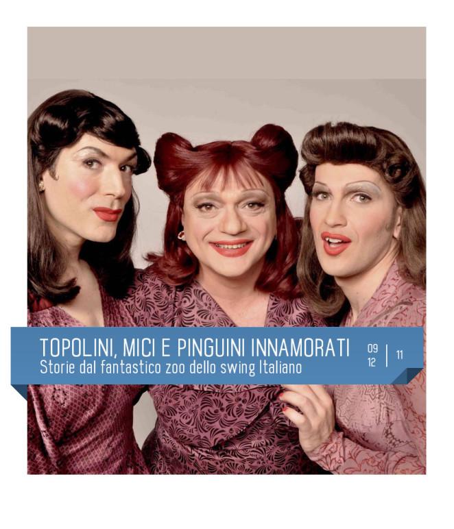 Le sorelle Marinetti e il maestro Schmitz presentano TOPOLINI, MICI E PINGUINI INNAMORATI. Teatro Delfino, novembre 2017. swing italiano