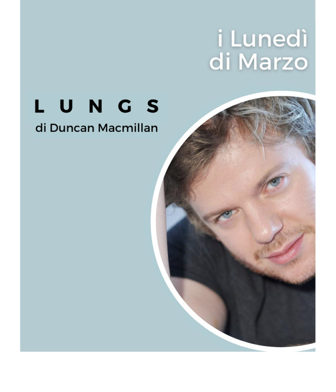 immagine di copertina della rassegna I lunedì di marzo - lungs con federico zanandrea
